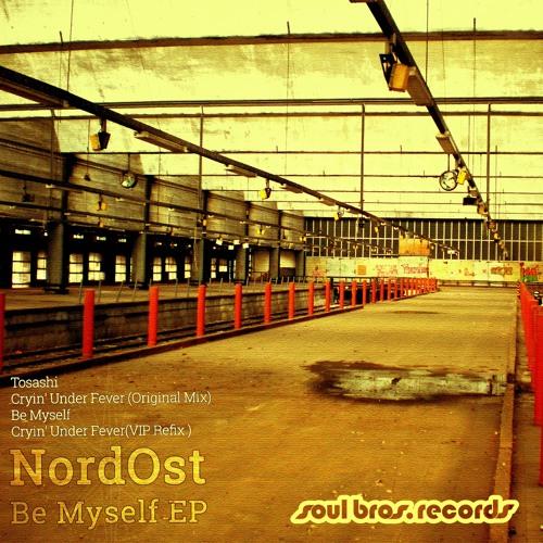 SBR073EP | NordOst - Be Myself EP
