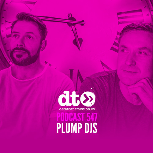 DT547 - Plump DJs