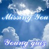 Missing You Young Quiz