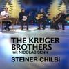 The Krüger Brothers mit Nicolas Senn - Steiner Chilbi