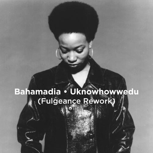 Uknowhowwedu (Fulgeance Rework)FREE DOWNLOAD