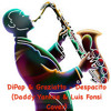 DiPap & Graziatto - Despacito (Daddy Yankee & Luis Fonsi Cover)