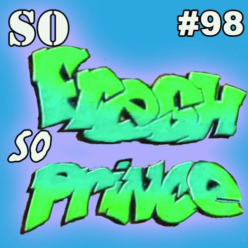 Episode 98: Will's Crying Episode (With Special Guest Ben Vereen) - The Fresh Prince Podcast