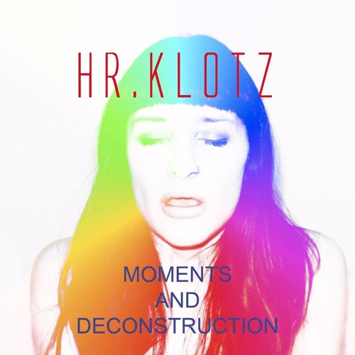 moments & deconstruction