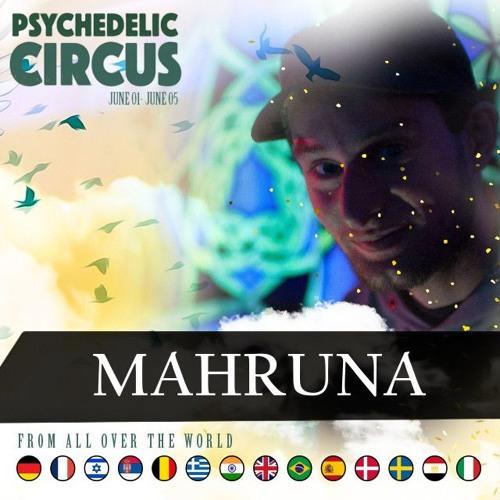 Mahruna - Live Set @ Psychedlic Circus 2017