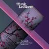 Never Be Like You (Funk LeBlanc Remix)