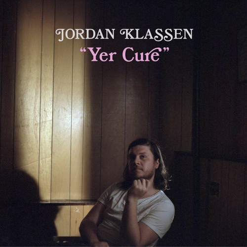 Jordan Klassen - Yer Cure