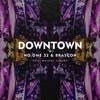 No One 32 & Brascon Feat. Magjical Cloudz - Downtown