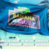 The Hunts Banana Club dj set 8/7-17