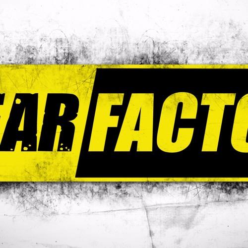 Fear Factor  ||  July 9th, 2017