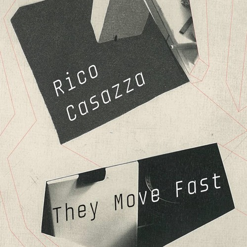 "Rico Casazza - ""They Move Fast (HRTL Remix)"""