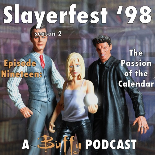 Ep 19: The Passion of the Calendar