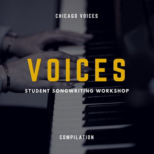 VOICES: Student Songwriting Workshop