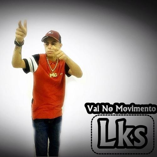 Mc Lks - Vai No Movimento ( Lks-Produçao)- 2017