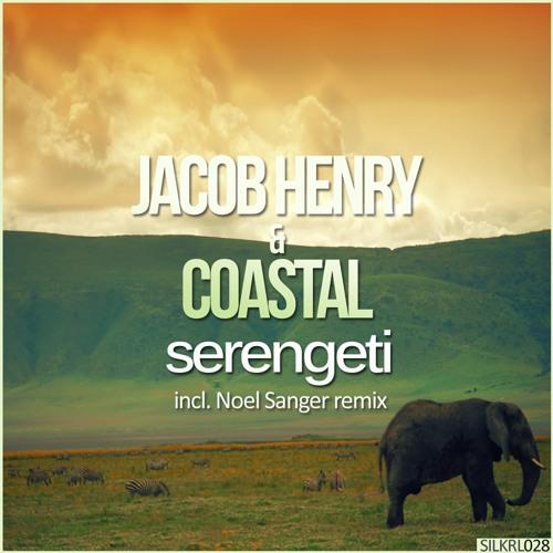 Jacob Henry & Coastal - Serengeti (Original Mix)