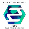 Kyle Ft Lil Yachty Ispy Two Friends Remix Mp3