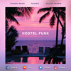 Hostel Funk [Sharry Mann x Calvin Harris MASHUP]
