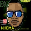 Exq - Nhema  ft. Killer Tee (DJ Tamuka) MTM July 2017