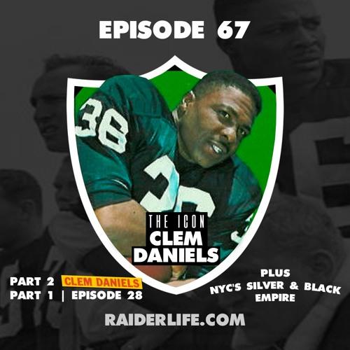 Episode 67 | #36 Clem Daniels Special Guest