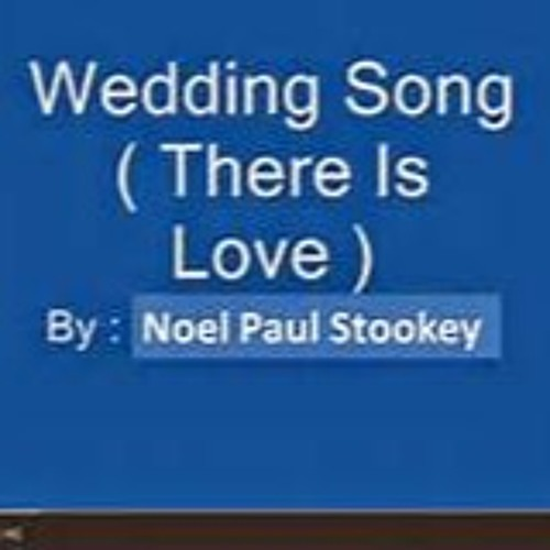 Wedding Song There Is Love.Wedding Song There Is Love Paul Stookey Acoustic Cover By Kodiaktom