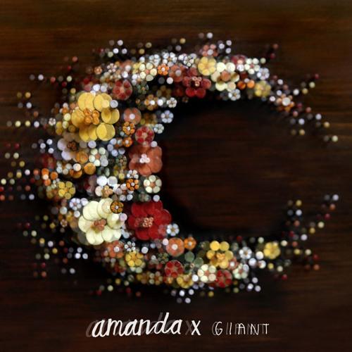 """Amanda X """"Giant"""""""