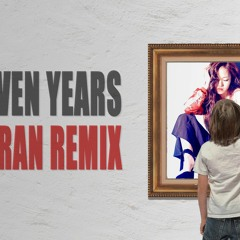 SEVEN YEARS (ARRAN REMIX)
