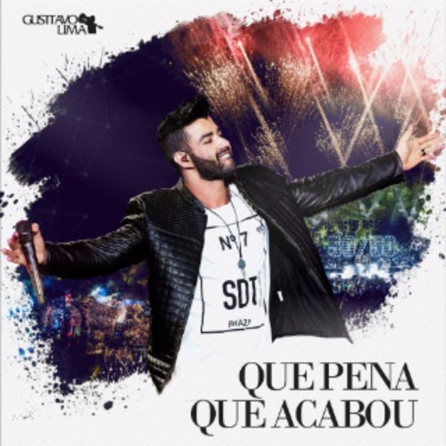 Gusttavo Lima - Que Pena Que Acabou - DVD