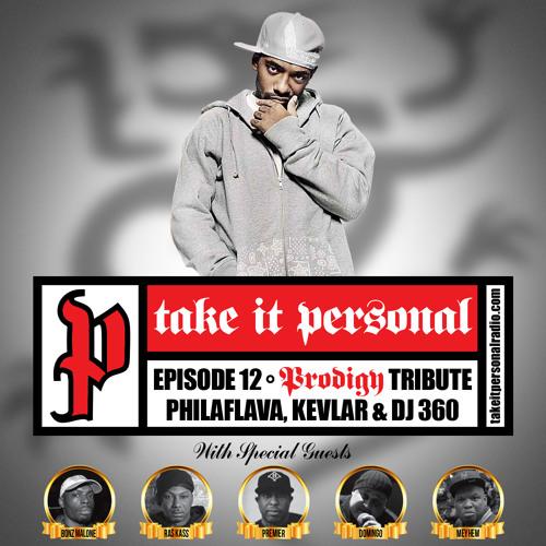 Take It Personal (Ep 12: Prodigy Tribute Pt. 2) with Bonz Malone & Domingo