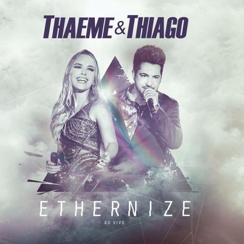 Baixar Thaeme e Thiago - Traição Não É Acidente