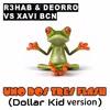 Uno Dos Tres Flash (Dollar Kid Version)