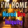 I'm Home - Iniquity Feat. MCNorad & EmceeDro