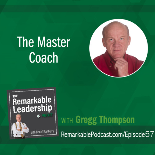 The Master Coach with Gregg Thompson