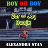 Alexandra Stan - Boy Oh Boy (Zor & Jay Remix)