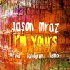 Jason Mraz - I'm Yours (Original Demo)[Arvid Sandgren Remix]