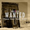 Vinze - Wanted (feat. John Emil) [OUT NOW]