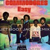 Commodores & Lionel Richie - Easy (Jet Boot Jack Remix) FREE DOWNLOAD TO CELEBRATE 1 MILLION PLAYS!