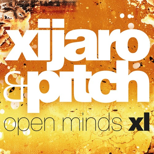 XiJaro & Pitch - Open Minds XL 25