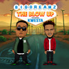 Big Dreamz - The Blow Up ft Kwesta