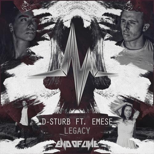 D-Sturb feat. Emese - Legacy (Radio Edit)