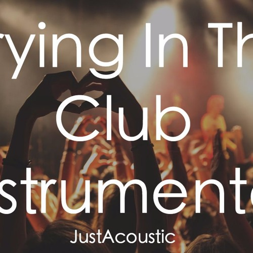 Baixar Crying In The Club - Camila Cabello (Acoustic Instrumental)