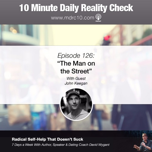 Episode 126: The Man on the Street