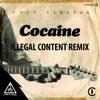 Eric Clapton - Cocaine (ilLegal Content Remix) [Free Download]