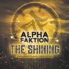 The Shining (feat. Milano Constantine) Digi-12