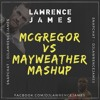 McGregor vs Mayweather Mashup | Snapchat - DJLawrenceJames