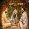 Yaaran Diyan Yaarian - Simar Gill mp3