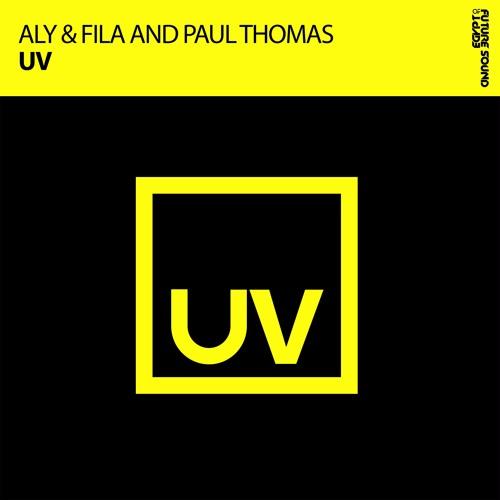 Aly & Fila and Paul Thomas - UV