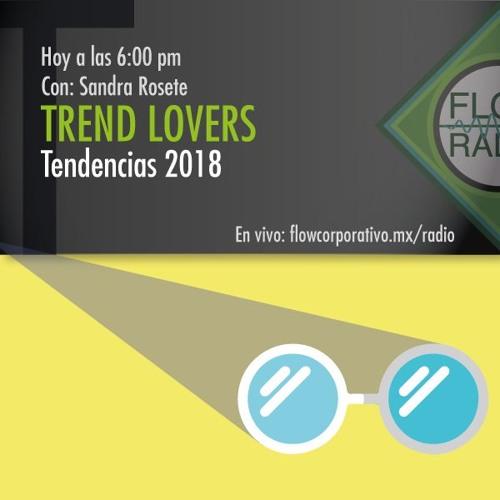 Trend Lovers 088 - Tendencias 2018