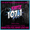 Top 40 Radio Stations KHITZ 107.1 FM Lenny Fontana & D-Train - When You Feel What Love Has