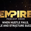 Download 003 - When Hustle Fails, Scale and Structure Succeed Mp3