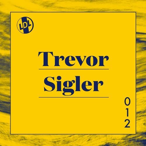 lights down low 012: Trevor Sigler